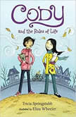 Cody and the Rules of Life, Tricia Springstubb