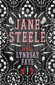 Jane Steele, Lyndsay Faye