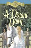 A Distant Dawn, Jane  Peart