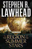 In the Region of the Summer Stars, Stephen R. Lawhead