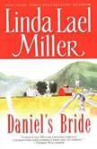 Daniel's Bride, Linda Lael Miller