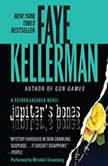 Jupiter's Bones A Peter Decker/rina Lazarus Novel, Faye Kellerman