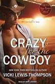 Crazy for the Cowboy, Vicki Lewis Thompson