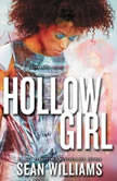 Hollowgirl, Sean Williams