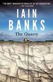 The Quarry, Iain M. Banks
