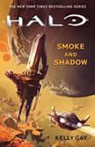HALO: Smoke and Shadow, Kelly Gay