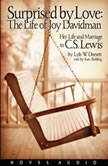 Surprised by Love Her Life and Marriage to C.S. Lewis, Lyle W. Dorsett
