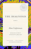 The Diagnosis, Alan Lightman