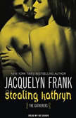 Stealing Kathryn, Jacquelyn Frank