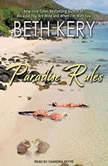 Paradise Rules, Beth Kery