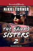 The Banks Sisters 2, Nikki Turner