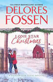 Lone Star Christmas Cowboy Christmas Eve, Delores Fossen