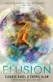 Elusion, Claudia Gabel