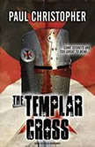 The Templar Cross, Paul Christopher