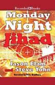 Monday Night Jihad, Jason Elam
