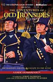 The Adventures of Old Ironsides