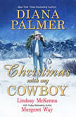 Christmas with My Cowboy, Diana Palmer