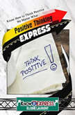 Positive Thinking Express, KnowIt Express