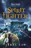 Spirit Fighter, Jerel Law