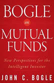 Bogle on Mutual Funds New Perspectives For The Intelligent Investor, John C. Bogle