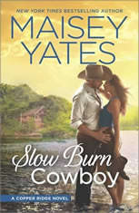 Slow Burn Cowboy (A Copper Ridge Novel), Maisey Yates