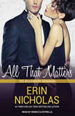 All That Matters, Erin Nicholas