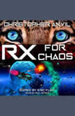 Prescription for Chaos, Christopher Anvil