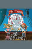 Jolley-Rogers and the Ghostly Galleon, The, Jonny Duddle