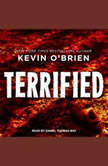 Terrified, Kevin O'Brien
