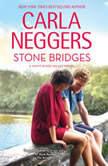 Stone Bridges, Carla Neggers