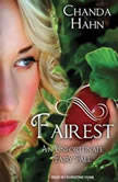 Fairest, Chanda Hahn