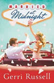 Married at Midnight, Gerri Russell