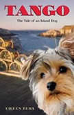 Tango: The Tale of an Island Dog, Eileen Beha