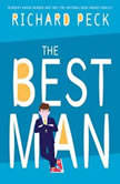 The Best Man, Richard Peck