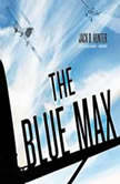 The Blue Max, Jack D. Hunter