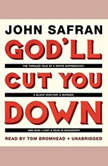 Godll Cut You Down The Tangled Tale of a White Supremacist, a Black Hustler, a Murder, and How I Lost a Year in Mississippi, John Safran