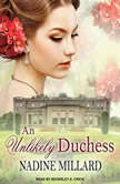 An Unlikely Duchess, Nadine Millard