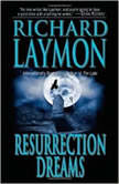 Resurrection Dreams, Richard Laymon