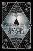 Crownbreaker, Sebastien de Castell
