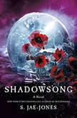 Shadowsong, S. Jae-Jones