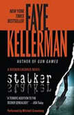 Stalker A Peter Decker/rina Lazarus Novel, Faye Kellerman