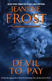 Devil to Pay, Jeaniene Frost