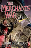 The Merchants' War Book Four of the Merchant Princes, Charles Stross