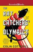 The Rat Catchers' Olympics, Colin Cotterill