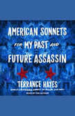 American Sonnets for My Past and Future Assassin, Terrance Hayes
