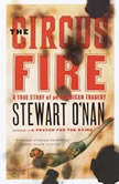 The Circus Fire, Stewart O'Nan