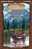 Frontier Mayhem, David Thompson