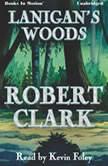 Lanigan's Woods, Robert Clark