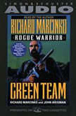 Rogue Warrior: Green Team, Richard Marcinko
