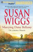 Marrying Daisy Bellamy, Susan Wiggs